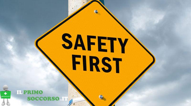Safety First - Prima la Sicurezza
